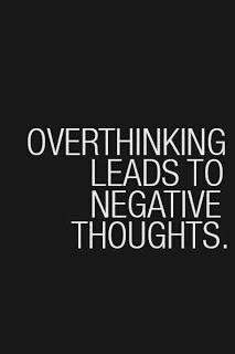 ovethinking